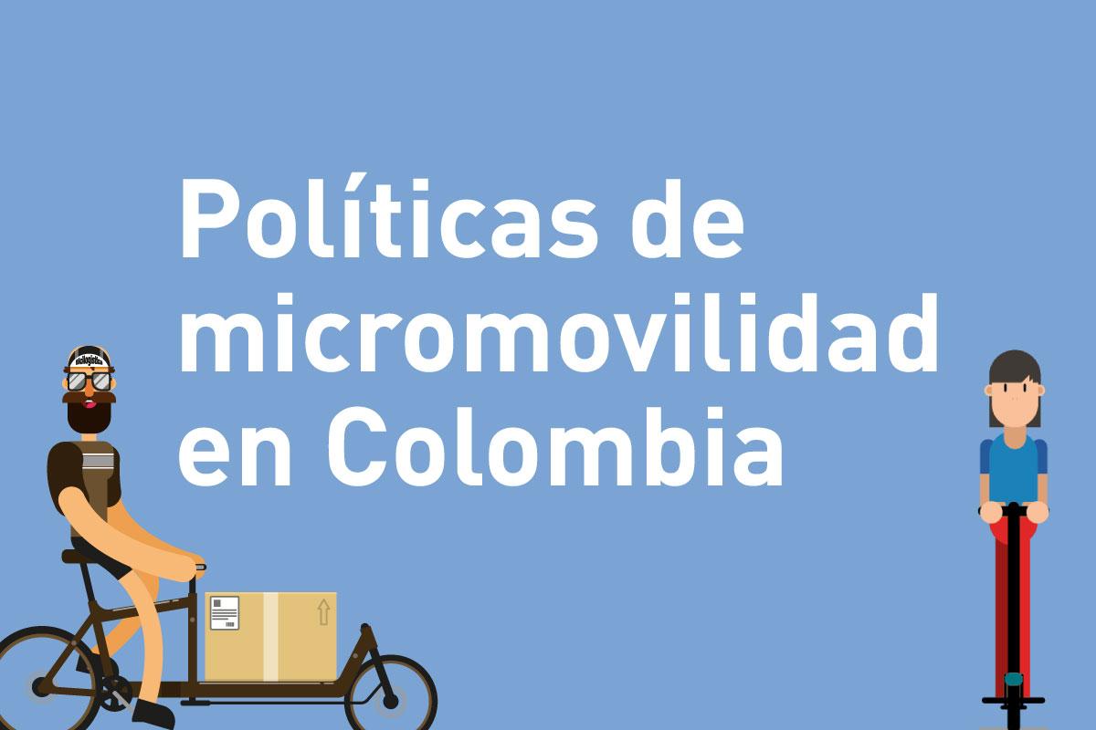 Cómo asesoramos al Ministerio de Transporte para construir las políticas de micromovilidad en Colombia